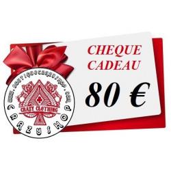 Cheque Cadeau 80e