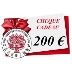 Cheque Cadeau 200e